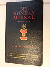 My Sunday Missal: Explained by Father Stedman