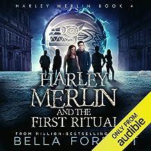 Harley Merlin and the First Ritual: Harley Merlin, Book 4 PDF