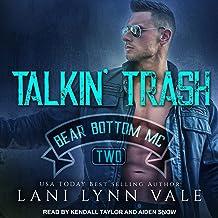 Talkin' Trash: Bear Bottom Guardians MC, Book 2