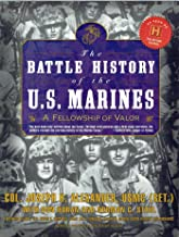 The Battle History of the U.S. Marines: A Fellowship of Valor