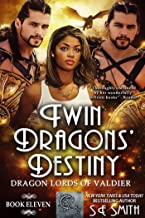 Twin Dragons' Destiny: Dragon Lords of Valdier Book 11