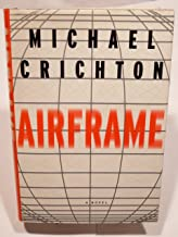 By Michael Crichton Airframe (1st First Edition) [Hardcover]