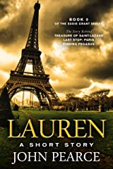 Lauren: A Short Story: The early years that led to Eddie Grant's fame and fortune in Treasure of Saint-Lazare. Kindle Edition