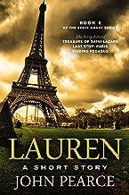 Lauren: A Short Story: The story behind Treasure of Saint-Lazare (Eddie Grant Book 0)