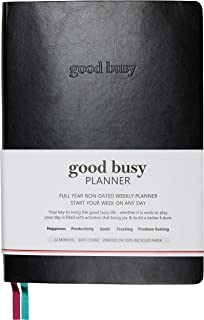 Good Busy Planner Undated 1-Year Weekly Daily Planner | Increase Productivity Happiness Gratitude Focus & Save Time Achieve Goals Reduce Anxiety Problem-Solve w/Mind Maps | B5 7