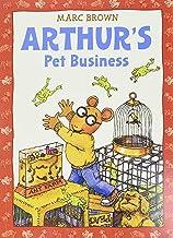 Arthur's Pet Business: An Arthur Adventure (Arthur Adventures)