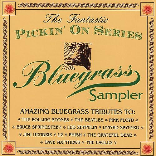The Fantastic Pickin' on Series Bluegrass Sampler by Pickin