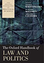 The Oxford Handbook of Law and Politics (The Oxford Handbooks of Political Science)