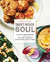 Sweet Potato Soul: 100 Easy Vegan Recipes for The Southern Flavors of Smoke, Sugar, Spice, and Soul : A Cookbook - Paperba...