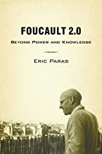 Foucault 2.0: Beyond Power and Knowledge