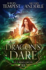 A Dragon's Dare (Chronicles of an Urban Druid Book 10) Kindle Edition
