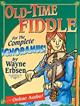 Old-Time Fiddle for the Complete Ignoramus (Book & Online Audio)