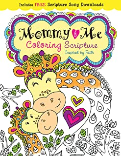 Mommy and Me Coloring Scripture: Creativity Inspired by Faith (Color Yourself Inspired)