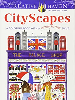 Creative Haven CityScapes: A Coloring Book with a Hidden Picture Twist (Creative Haven Coloring Books)