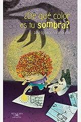 ¿De qué color es tu sombra? (Spanish Edition) Kindle Edition