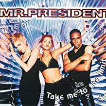 Best mr president take me to the limit Reviews
