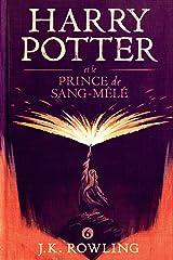 Harry Potter et le Prince de Sang-Mêlé Format Kindle