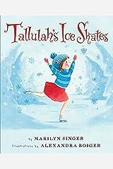 Tallulah's Ice Skates Kindle Edition