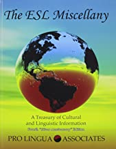 The ESL Miscellany: A Treasury of Cultural and Linguistic Information
