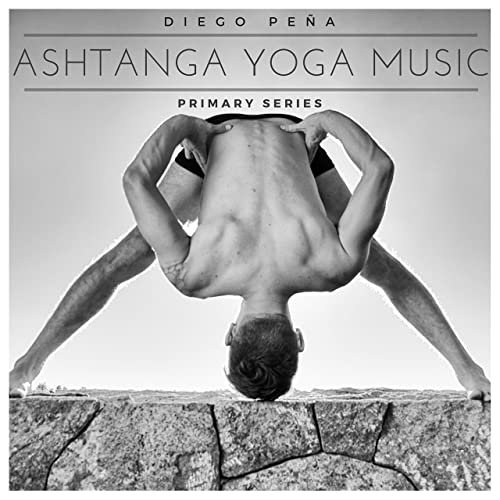 Ashtanga Yoga Music / Guided Class (1st Series) de Diego ...
