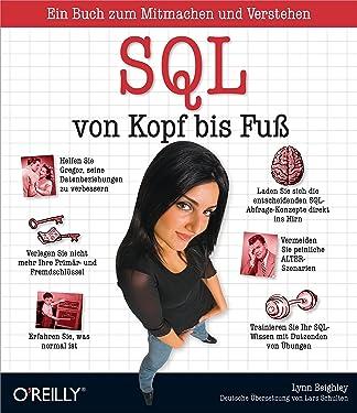 SQL von Kopf bis Fuß (German Edition)