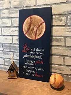Life Will Always Throw Curves, Baseball Sign Decor, Inspirational Quote