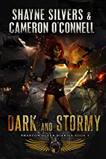 Dark and Stormy: Phantom Queen Book 4 - A Temple Verse Series (The Phantom Queen Diaries)