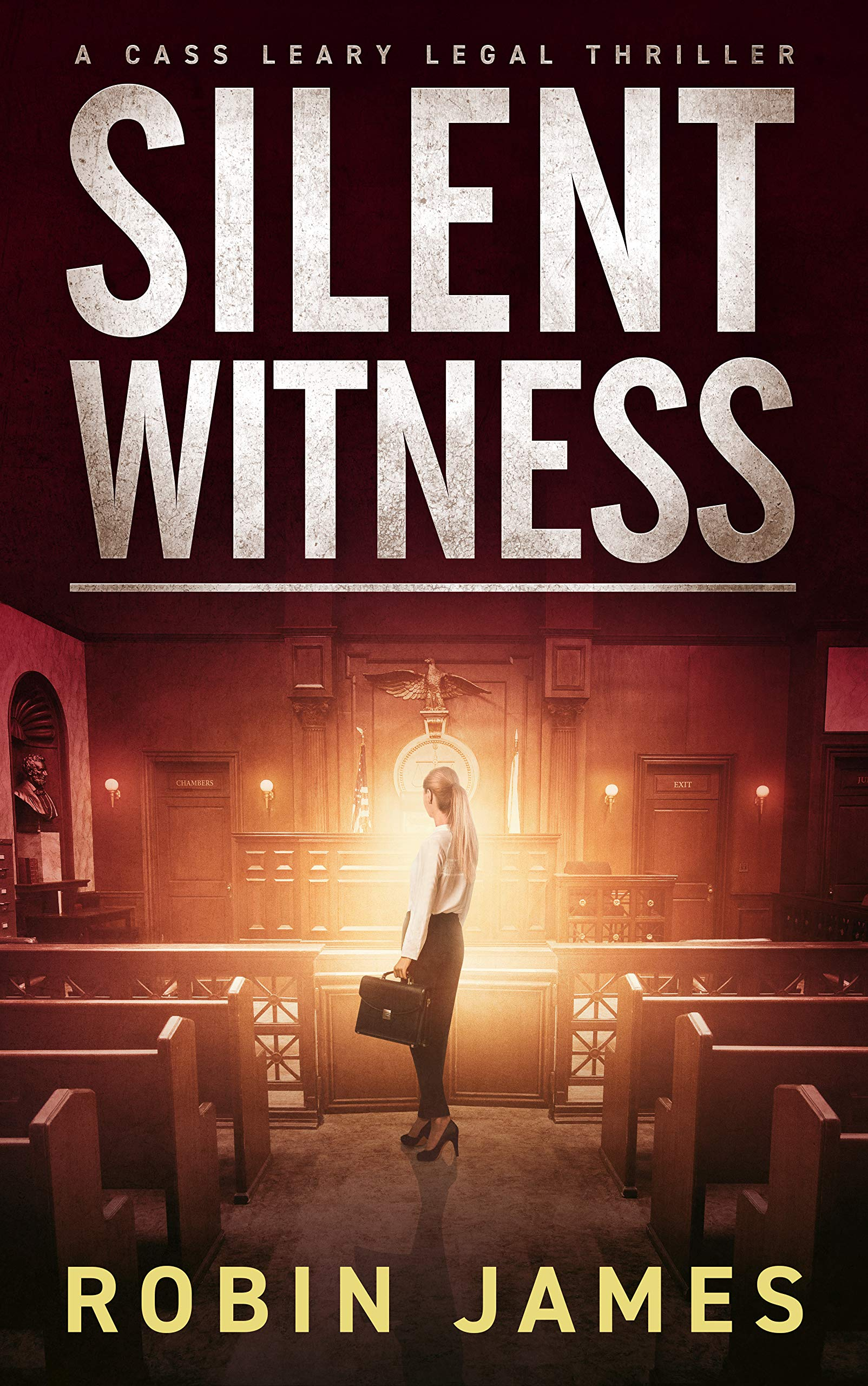 Silent Witness (Cass Leary Legal Thriller Series Book 2)