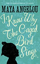 I Know Why The Caged Bird Sings (Virago Modern Classics) (English Edition)