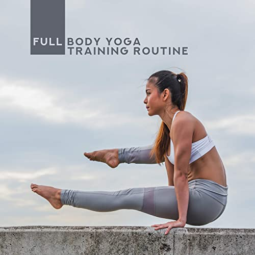 Full Body Yoga Training Routine: 2019 New Age Music for Slow ...
