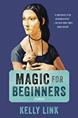 Magic for Beginners: Stories Kindle Edition