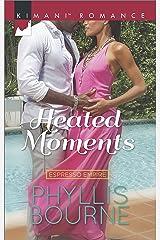 Heated Moments (Espresso Empire Book 3) Kindle Edition