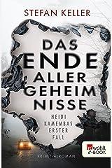 Das Ende aller Geheimnisse: Heidi Kamembas erster Fall Kindle Ausgabe