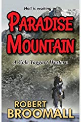 Paradise Mountain (Cole Taggart Book 2) Kindle Edition