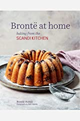 Bronte at Home: Baking from the Scandikitchen Kindle Edition
