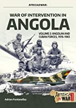 War of Intervention in Angola, Volume 2: Angolan and Cuban Forces, 1976-1983 (Africa@War)