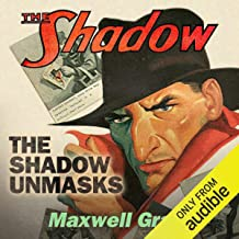 The Shadow Unmasks