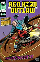 Red Hood: Outlaw (2016-) #32 (Red Hood and the Outlaws (2016-))