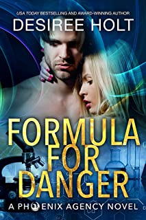 Formula for Danger (The Phoenix Agency Book 6)