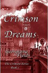 Crimson Dreams (The Crimson Series Book 1) Kindle Edition