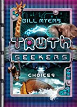 Choices: A Truth Seekers Novel