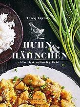 Huhn & Hähnchen: Vielseitig und weltweit beliebt