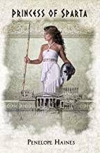 Princess of Sparta: A  Heroine of Ancient Greece