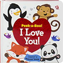 Peek A Boo! I Love You! Baby's First Look and Find 9781503727342