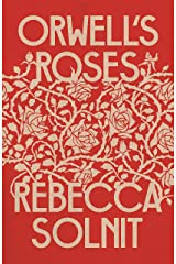 Orwell's Roses Kindle Edition