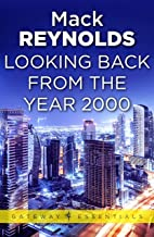 Looking Backward From the Year 2000 (Gateway Essentials Book 108)