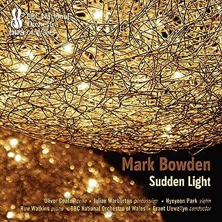 Bowden: Sudden Light