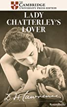 Lady Chatterley's Lover (The Cambridge Edition of the Letters and Works of D. H. Lawrence Book 1)