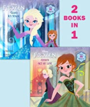 من Anna 's ACT of love/Elsa من ملمس Magic (المجمدة) من Disney (pictureback (R))