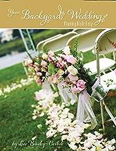 Your Backyard Wedding: Planning Made Easy